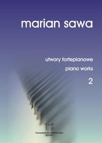 MARIAN SAWA - utwory fortepianowe 2