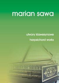 MARIAN SAWA - utwory klawesynowe