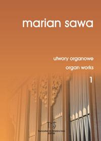 MARIAN SAWA - utwory organowe 1