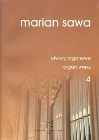 MARIAN SAWA - utwory organowe 4