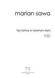 MARIAN SAWA - Trzy tańce w dawnym stylu (1998)